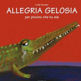 Allegria Gelosia | Lucia Scuderi - Illustratrice, autrice, pittrice