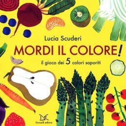 Mordi il Colore | Lucia Scuderi - Illustratrice, autrice, pittrice