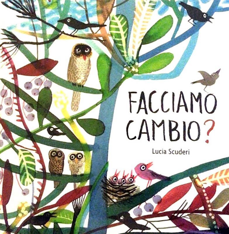 Facciamo Cambio? | Lucia Scuderi - Illustratrice, autrice, pittrice